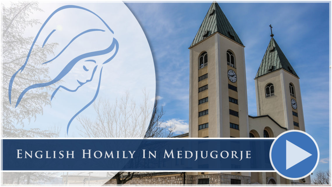 English Homily in Medjugorje