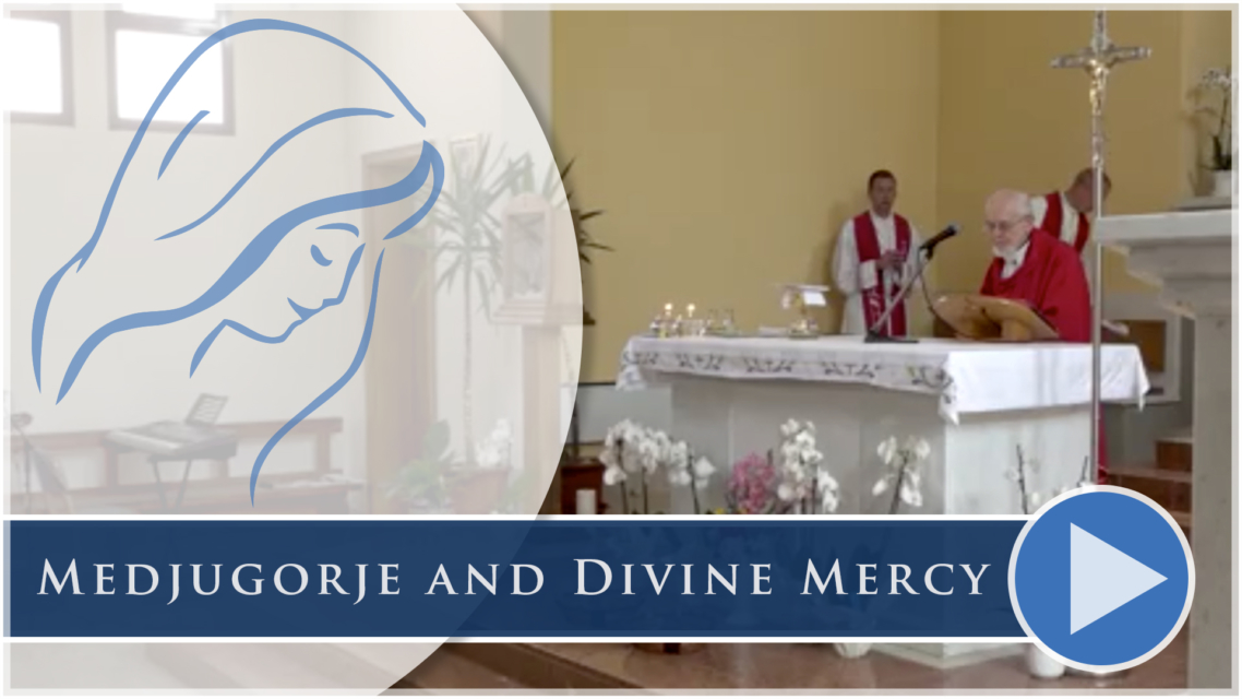 Medjugorje and Divine Mercy