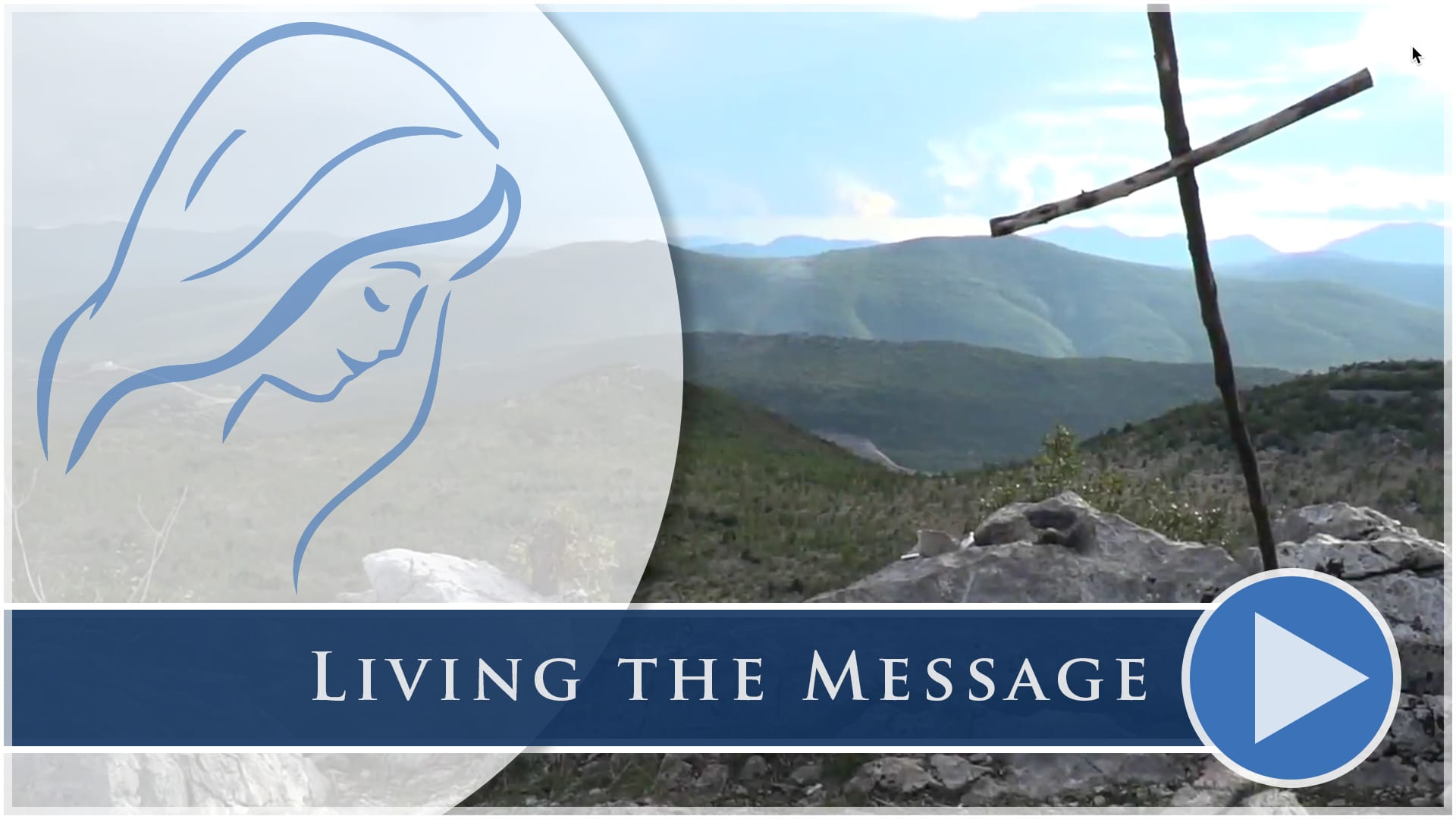 Living the Message in Medjugorje